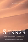 Approaching the Sunnah: Comprehension and Controversy