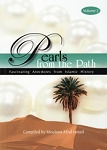 Pearls from the Path - Fascinating Anecdotes From Islamic History - Volume 2