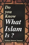 Do You Know What Islam Is