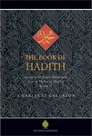The Book of Hadith -Sayings of the Prophet Muhammad from Mishka
