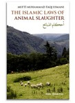 The Islamic Laws of Animal Slaughter