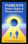 Parents - Islamic Rights & Responsibilities