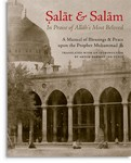 Salat & Salam: In Praise of Allah's Most Beloved (Deluxe Hardcov