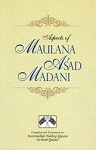 Aspects Of Maulana As'ad Madani