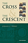 The Cross & the Crescent: Interfaith Dialogue Between Christianity and Islam