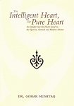 The Intelligent Heart, the Pure Heart- An Insight into the Heart
