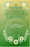 O Traveller to the Sacred City of Madinah