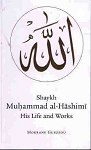 Shaykh Muhammad al-Hashimi: His Life and Works