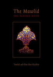 The Mawlid - The Blessed Birth of the Prophet