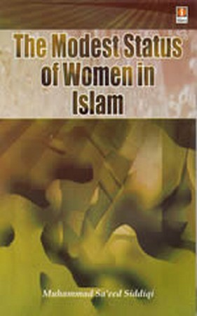 The Modest Status of Women in Islam
