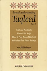 Taqleed - Part 2 -  A compilation of Booklets on the subject of Taqleed