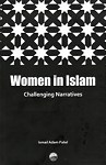 Women in Islam: Challenging Narratives