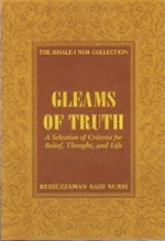 Gleams of Truth- Prescriptions for Healthy Social Life (Risale-I Nur Collection)