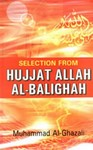 Selection from Hujjat Allah Al Baligah
