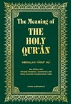 The Meaning of the Holy Qur'an  By 'Abdullah Yusuf 'Ali (Hard Cover)