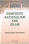 Composite Nationalism and Islam (Muttahida Qaumiyat Aur Islam)