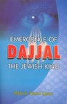 Emergence of Dajjal