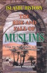 The Rise & Fall Of Muslims