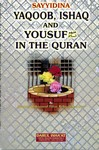 Sayyidina Yaqoob, Ishaq and Yousuf (AS) In the Quran