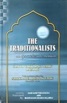 The Traditionalists (Muhadditheen) and their intellectual contri