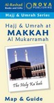 Hajj, Umrah & Ziyarat - Map & Guide