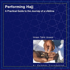 Performing Hajj: A Practical Guide to the Journey... (2CD)