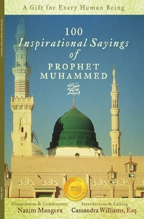 100 Inspirational Sayings of Prophet Muhammed (pbuh)