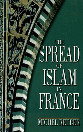 The Spread of Islam in France