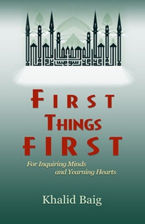 First Things First: For Inquiring Minds & Yearning Hearts