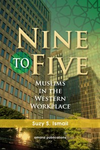 Nine to Five- Muslims in the Western Workplace