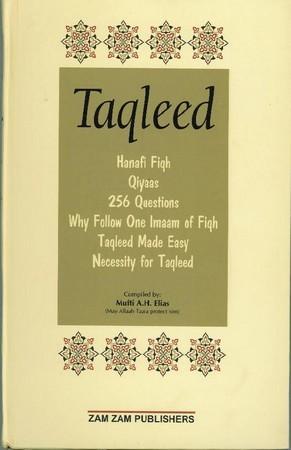 Taqleed - Part 1 -  A compilation of Booklets on the subject of Taqleed