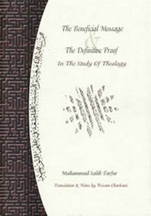 The Beneficial Message and the Definitive Proof in the Study of Theology
