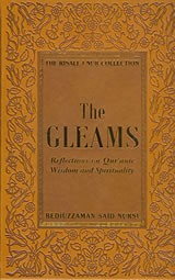 The Gleams: Reflections on Qur'anic Wisdom and Spirituality (Risale-I Nur Collection)