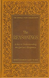 The Reasonings: A Key to Understanding the Quran's Eloquence