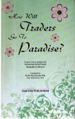 How will Traders go to Paradise?
